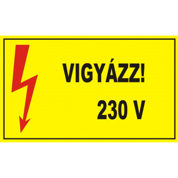 Vigyázz! 230 V