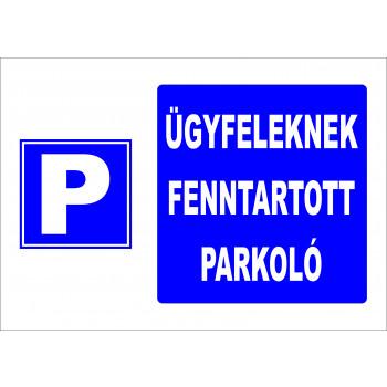 Ügyfeleknek fenntartott parkoló