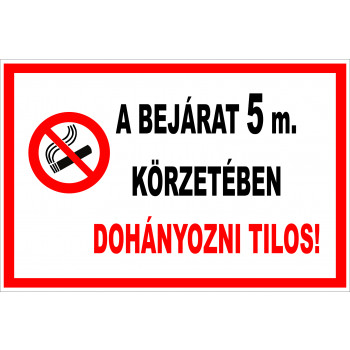 Bejárat 5 méteres körzetében tilos a dohányzás 03