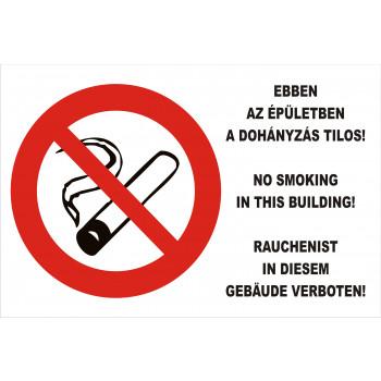 Ebben az épületben dohányozni tilos!