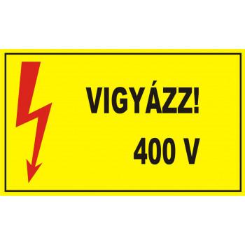Vigyázz! 400 V
