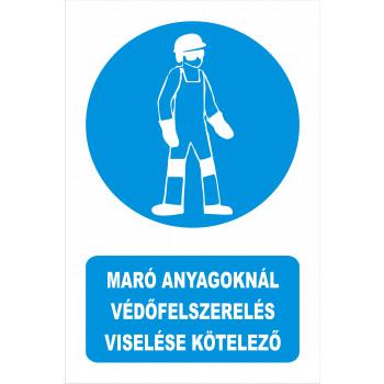 Maró anyagoknál védőfelszerelés viselése kötelező
