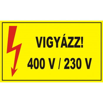 Vigyázz! 400 V / 230 V