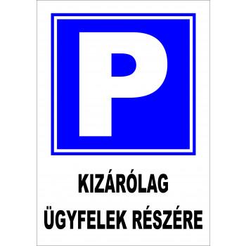 Kizárólag ügyfelek részére parkoló