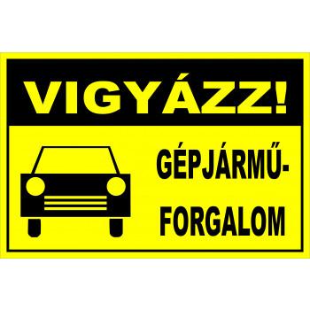 Vigyázz! Gépjárműforgalom!